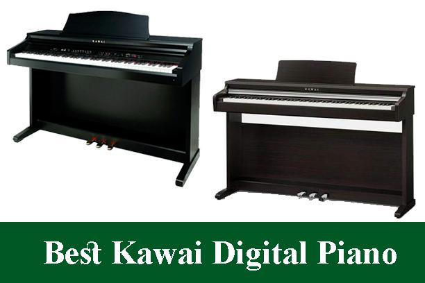 Best Kawai Digital Piano Keyboards Reviews 2020