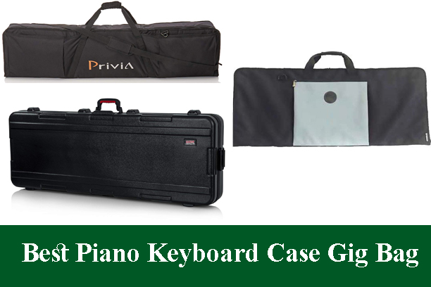 Best Piano Keyboard Case Gig Bag & Covers Review 2020