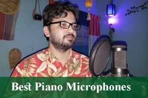 Best Piano Microphones