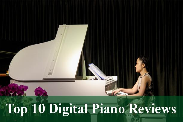 Top Digital Piano Reviews 2019