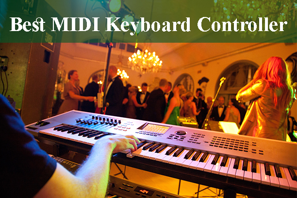 Best MIDI Keyboard Controller Reviews 2019