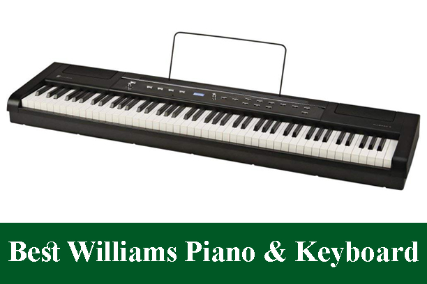 Best Williams Digital Piano Keyboard Reviews 2019