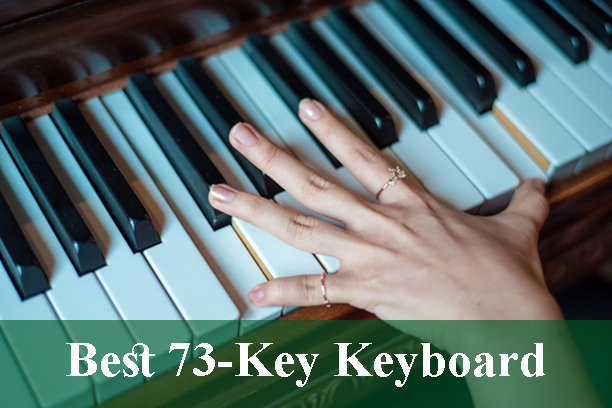 Best 73-Key Digital Piano Keyboards Reviews 2020