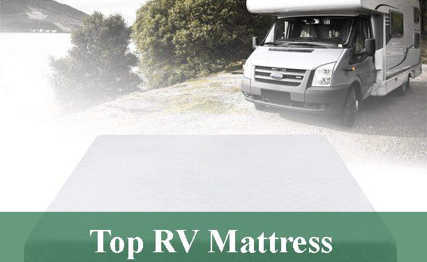 Top RV Mattress Review 2021