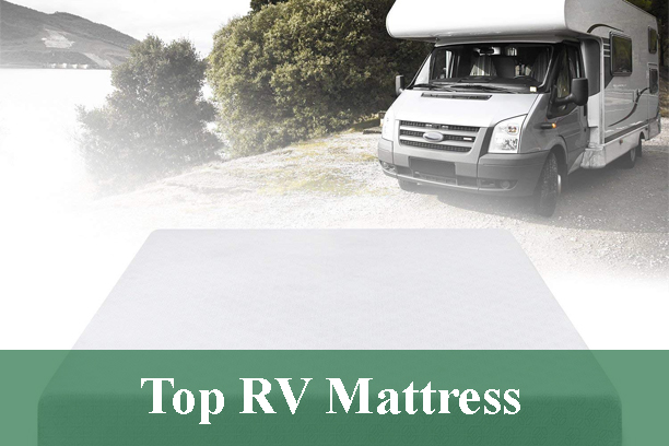Top RV Mattress Review 2020