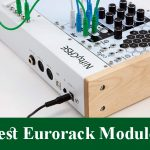 Best Eurorack Modules