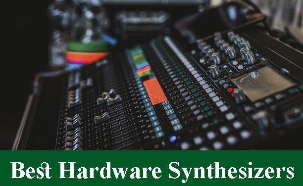 Best High-End Hardware Synthesizers Reviews 2020