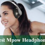 Best Mpow Headphones