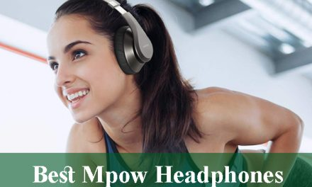 Best Mpow Headphones Review and Buying Guide 2020