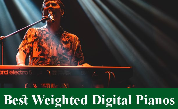 Best Weighted Digital Piano Keyboards Reviews 2020