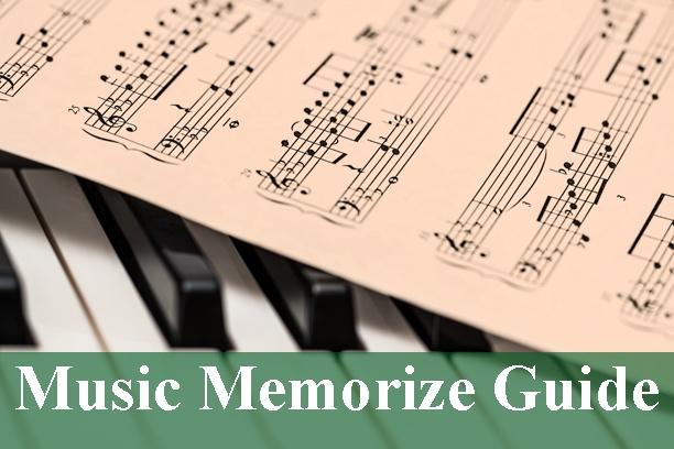 Music Memorize Guide 2020