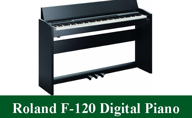 Roland F-120 SuperNATURAL Piano Review 2020