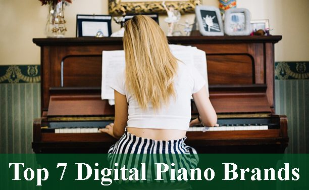 About Top 7 Digital Piano Brands 2020