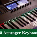 Best Arranger Keyboards