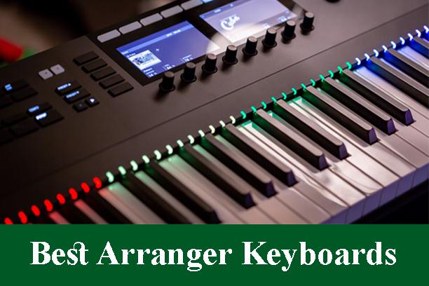 Best Arranger Keyboards Reviews 2020