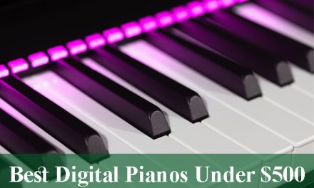 Best Digital Pianos & Keyboards Under $500 Reviews 2021