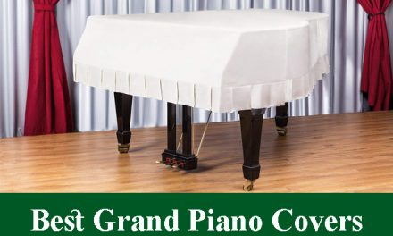 Best Grand Piano Covers Reviews 2020