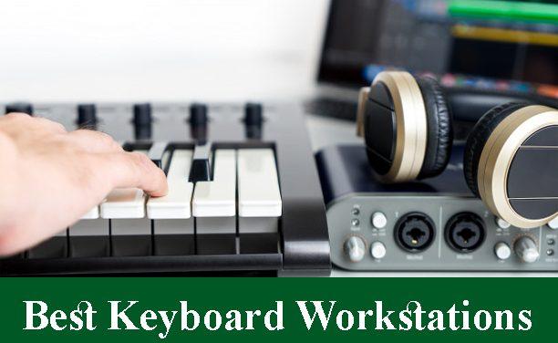 Best Keyboard Workstations Reviews 2020