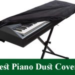 Best Piano Dust Covers