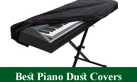 Best Piano Dust Covers Reviews 2021