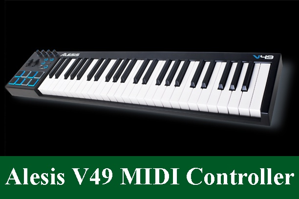 Alesis V49 USB-MIDI Keyboard Controller Review 2020