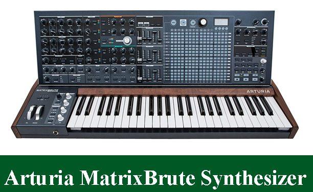 Arturia MatrixBrute Analog Synthesizer Review 2021