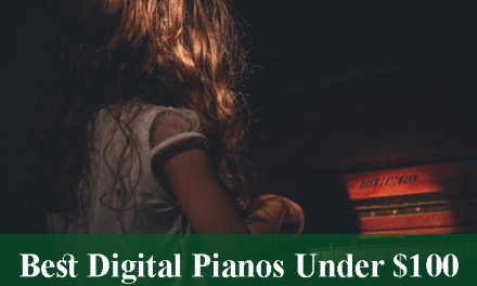 Best Digital Pianos & Keyboards Under $100 Reviews 2021