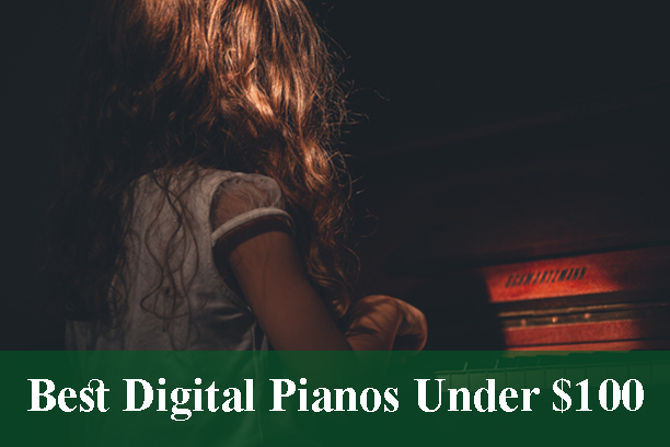 Best Digital Pianos & Keyboards Under $100 Reviews 2020