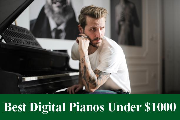 Best Digital Pianos & Keyboards Under $1000 Reviews 2021