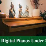 Best Digital Pianos & Keyboards Under $200 Reviews 2020