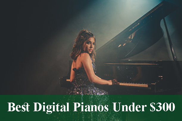 Best Digital Pianos & Keyboards Under $300 Reviews 2021