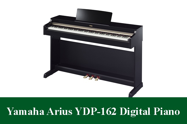 Yamaha Arius YDP-162 Digital Piano Review 2020
