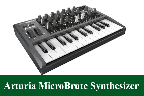Arturia MicroBrute Analog Synthesizer Review 2021
