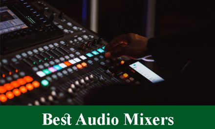 Best Audio Mixers Reviews 2020