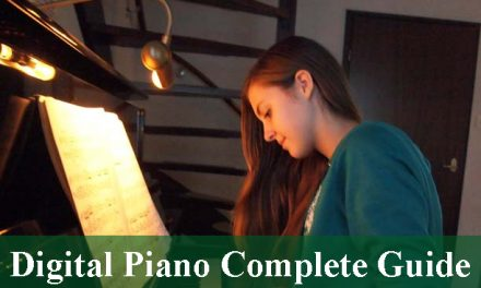 A Complete Guide For Digital Piano 2020