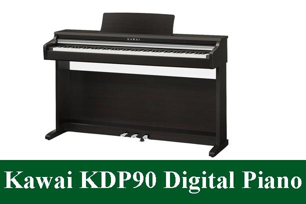 Kawai KDP90 Digital Piano Review 2021