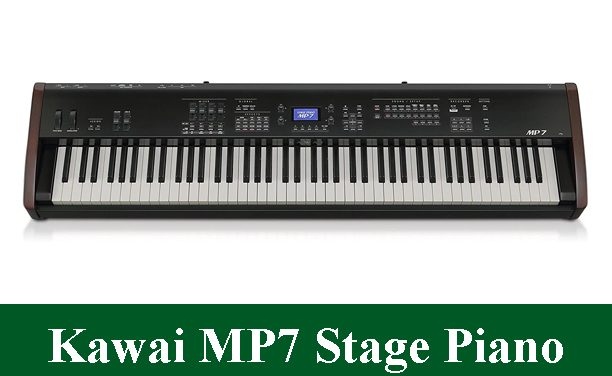 Kawai MP7 Professional Digital Stage Piano Review 2020