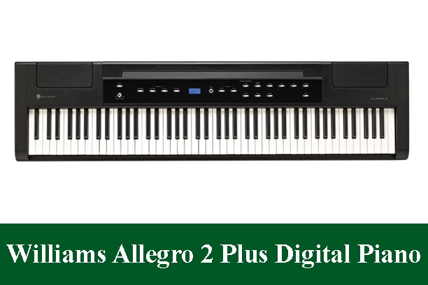 Williams Allegro 2 Plus Digital Piano Review 2020