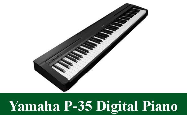 Yamaha P-35 Digital Piano Review 2021
