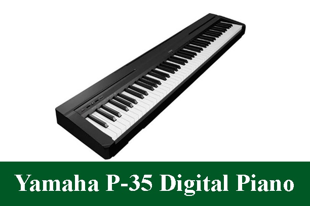 Yamaha P-35 Digital Piano Review 2020