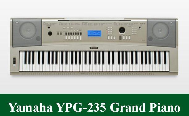 Yamaha YPG-235 Digital Piano Review 2021