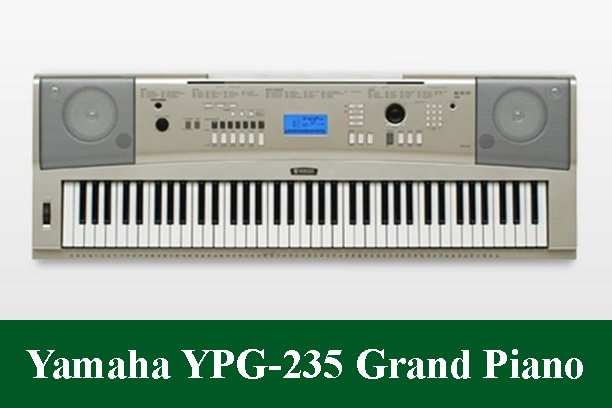 Yamaha YPG-235 Digital Piano Review 2020