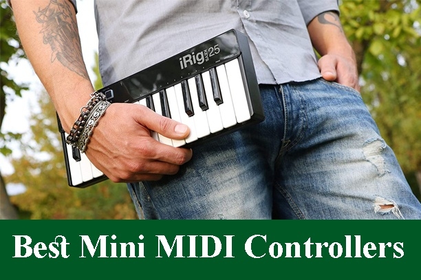 Best 25-Key Mini MIDI Controllers Reviews 2020