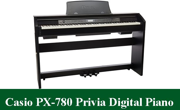 Casio PX-780 Privia Digital Home Piano Review 2020