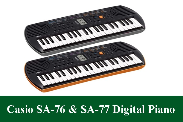 Casio SA-76 & Casio SA-77 Digital Piano Review 2020