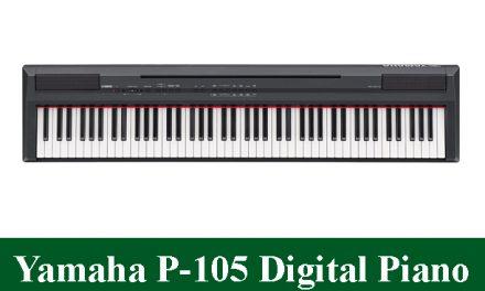 Yamaha P-105 Digital Piano Review 2021