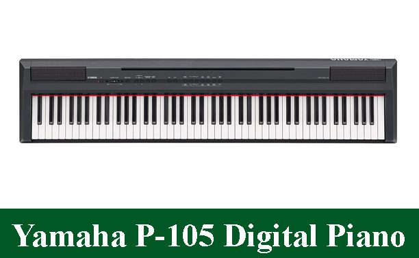 Yamaha P-105 Digital Piano Review 2021