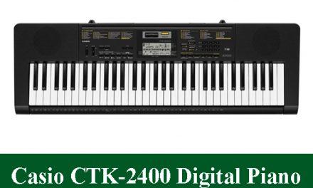 Casio CTK2400 Digital Piano Review 2020