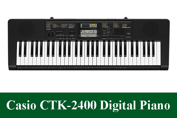 Casio CTK2400 Digital Piano Review 2021