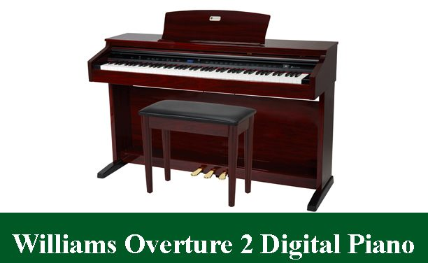 Williams Overture 2 Digital Piano Review 2020